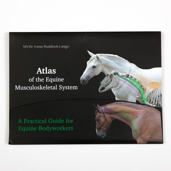 Atlas of the Equine Musculoskeletal System