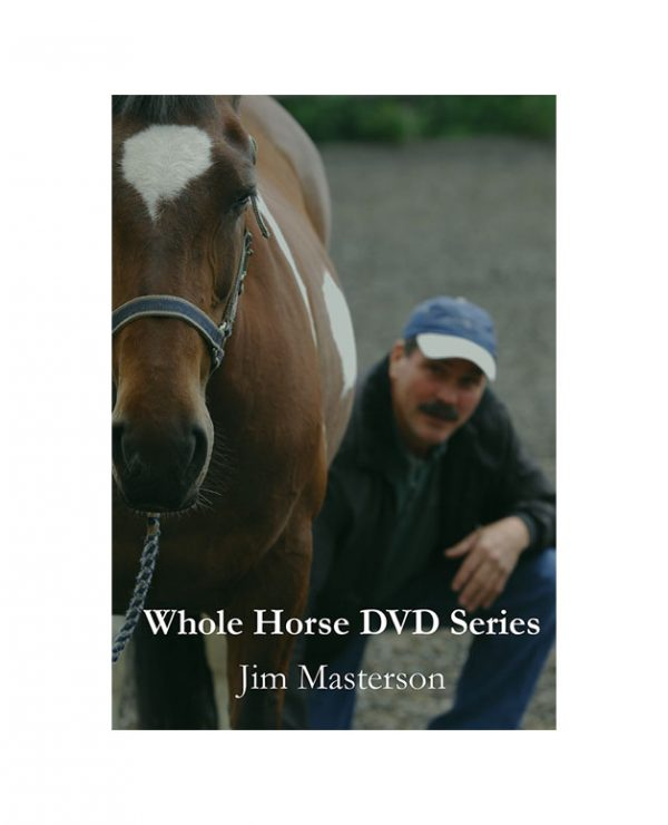 Whole Horse Video Series: 14 Sessions (5 DVDs or Streaming)